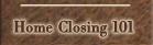 Home Closing 101